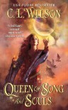 Queen of Song and Souls (The Tairen Soul) - C. L. Wilson