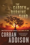 The Garden of Burning Sand - Corban Addison