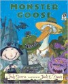 Monster Goose - Judy Sierra, Jack E. Davis