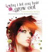 Why I Let My Hair Grow Out - Maryrose Wood