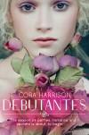 Debutantes - Cora Harrison