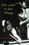 Don Juan in the Village - Jane DeLynn