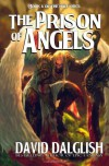 The Prison of Angels: The Half-Orcs, Book 6 - David Dalglish