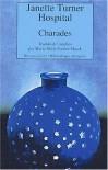 Charades - Janette Turner-Hospital