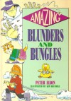 Amazing Blunders And Bungles - Peter Eldin, Peter Edin