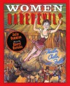 Women Daredevils: Thrills, Chills, and Frills - Julia Cummins