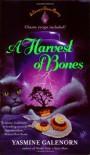 A Harvest of Bones - Yasmine Galenorn