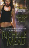 Succubus Blues (Georgina Kincaid, #1) - Richelle Mead
