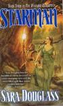 Starman (Wayfarer Redemption, #3) - Sara Douglass
