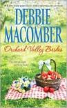 Orchard Valley Brides: Norah/Lone Star Lovin' - Debbie Macomber