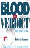 From Blood to Verdict - Deborah Homsher