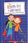 Amazing Days Of Abby Hayes, The #12 (The Amazing Days of Abby Hayes) - Anne Mazer