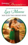 Not Just the Greek's Wife (Harlequin Presents) - Lucy Monroe