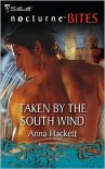 Taken by the South Wind - Anna Hackett