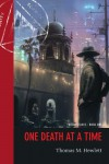 One Death at a Time (Twelve Stakes #1) - Thomas M. Hewlett