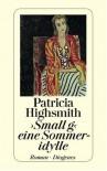 ' Small g'. Eine Sommeridylle. - Patricia Highsmith