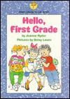 Hello, First Grade - Joanne Ryder