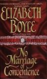 No Marriage of Convenience (Avon Romantic Treasure) - Elizabeth Boyle