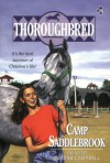 Camp Saddlebrook (Thoroughbred Series #28) - Joanna Campbell