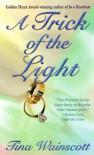 A Trick Of The Light - Tina Wainscott