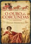 O Ouro dos Corcundas - Paulo Moreiras