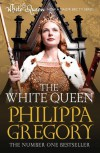 The White Queen (The Cousins' War, #1) - Philippa Gregory