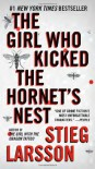 The Girl Who Kicked the Hornet's Nest: Book 3 of the Millennium Trilogy (Vintage Crime/Black Lizard) - Stieg Larsson