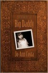 The Bequest of Big Daddy - Jo-Ann  Costa