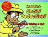 You Are a Social Detective: Explaining Social Thinking to Kids - Michelle Garcia Winner,  Pamela Crooke