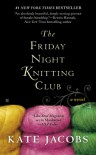 The Friday Night Knitting Club - Kate Jacobs
