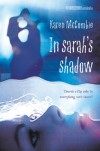 In Sarah's Shadow - Karen McCombie