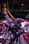 Splendour (Luxe) - Anna Godbersen