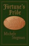 Fortune's Pride - Michele Stegman