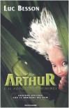 Arthur e il popolo dei Minimei - Luc Besson