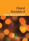 Clinical Essentials of Pain Management - Robert J. Gatchel