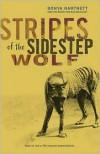 Stripes of the Sidestep Wolf - Sonya Hartnett