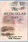 The Methuselah Man - Will Dresser