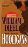 Hooligans - William Diehl