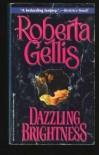Dazzling Brightness - Roberta Gellis