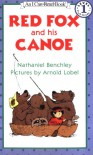 Red Fox and His Canoe (I Can Read Book 1) - Nathaniel Benchley