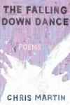 The Falling Down Dance - Chris    Martin