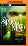 Spiral of Need (Mercury Pack) - Suzanne  Wright, Jill  Redfield