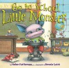 Go to School, Little Monster - Helen Ketteman, Bonnie Leick
