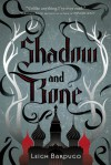 Shadow and Bone / Siege and Storm - Leigh Bardugo