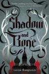Shadow and Bone / Siege and Storm - Leigh Bardugo