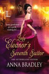 Lady Eleanor's Seventh Suitor - Anna Bradley