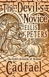 Devil's Novice (The Cadfael Chronicles) - Ellis Peters