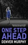 One Step Ahead (The DCI Jeffrey Brandt Murders Trilogy #1) - Denver Murphy