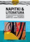 Napitki & literatura. Antologia opowiadań holenderskich i flamandzkich - Bożena  Czarnecka, Barbara I. Kalla