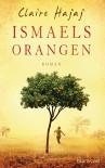 Ismaels Orangen - Karin Dufner, Claire Hajaj